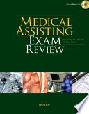 Medical Assisting Exam Review: Preparation for the CMA and RMA Exams