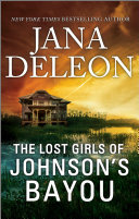 Pdf The Lost Girls of Johnson's Bayou