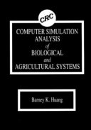 Computer Simulation Analysis of Biological and Agricultural Systems