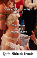 The Kitten and the Dragon's Cave
