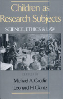 Children As Research Subjects   Science  Ethics  and Law