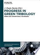 Progress in Green Tribology