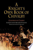 A Knight s Own Book of Chivalry Book