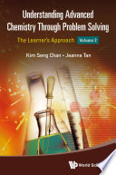 Read Online Understanding Advanced Chemistry Through Problem Solving For Free
