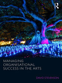 Managing Organisational Success in the Arts