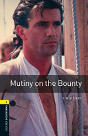 Oxford Bookworms Library  Stage 1  Mutiny on the Bounty