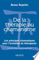 De la thérapie au chamanisme