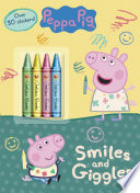Smiles and Giggles  Peppa Pig