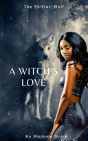 Pdf A Witch's Love: The Shifter-Wolf