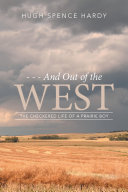 and out of the West