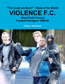 Violence F C   West Perth Football Hooligans 1984 86