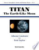 Titan  The Earth like Moon Book