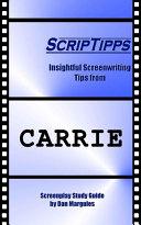 ScripTipps: Carrie [Pdf/ePub] eBook