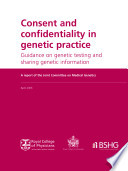 Consent and Confidentiality in Genetic Practice