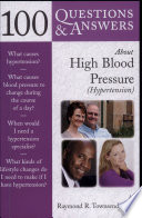 100 Questions   Answers about High Blood Pressure  Hypertension  Book