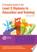 """""""A Complete Guide to the Level 5 Diploma in Education and Training"""" by Lynn Machin, Duncan Hindmarch, Sandra Murray, Tina Richardson"""