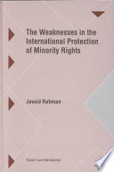 The Weaknesses in the International Protection of Minority Rights