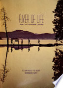 River of Life  Water  the Environmental Challenge Book