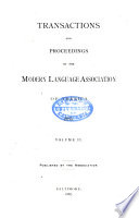 Transactions and Proceedings of the Modern Language Association of America
