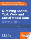 R  Mining spatial  text  web  and social media data Book