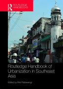 Routledge Handbook of Urbanization in Southeast Asia [Pdf/ePub] eBook