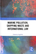 Marine Pollution  Shipping Waste and International Law