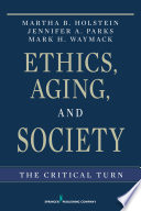 Ethics, Aging, and Society