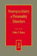 Neuropsychiatry of Personality Disorders