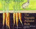 The Victory Garden Vegetable Alphabet Book