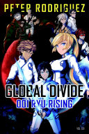 Global Divide  001 Ryu Rising