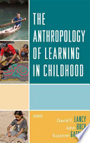 The Anthropology of Learning in Childhood Book