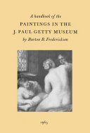 A Handbook of the Paintings in the J  Paul Getty Museum