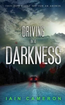 Driving Into Darkness (DI Angus Henderson 2)