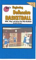 Teach n Beginning Defensive Basketball Drills  Plays  and Games Free Flow Handbook