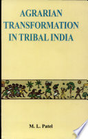 Agrarian Transformation In Tribal India
