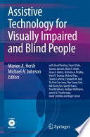 Assistive Technology for Visually Impaired and Blind People