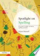 Spotlight on Spelling