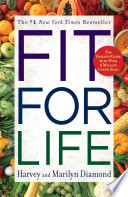 """Fit for Life"" by Harvey Diamond, Marilyn Diamond"