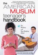 The American Muslim Teenager s Handbook Book PDF