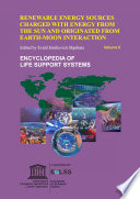 Renewable Energy Sources Charged With Energy from the Sun and Originated from Earth Moon Interactions   Volume II Book