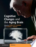 Cognitive Changes of the Aging Brain