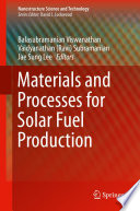 Materials and Processes for Solar Fuel Production Book