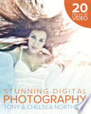 Tony Northrup s DSLR Book  How to Create Stunning Digital Photography