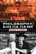 Philosophy Black Film Film Noir Book PDF