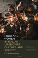 Food and Women in Italian Literature, Culture and Society