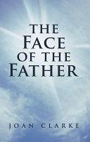 The Face of the Father Pdf/ePub eBook
