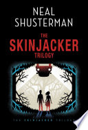 """Neal Shusterman's Skinjacker Trilogy: Everlost; Everwild; Everfound"" by Neal Shusterman"