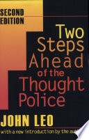 """""""Two Steps Ahead of the Thought Police"""" by John Leo"""