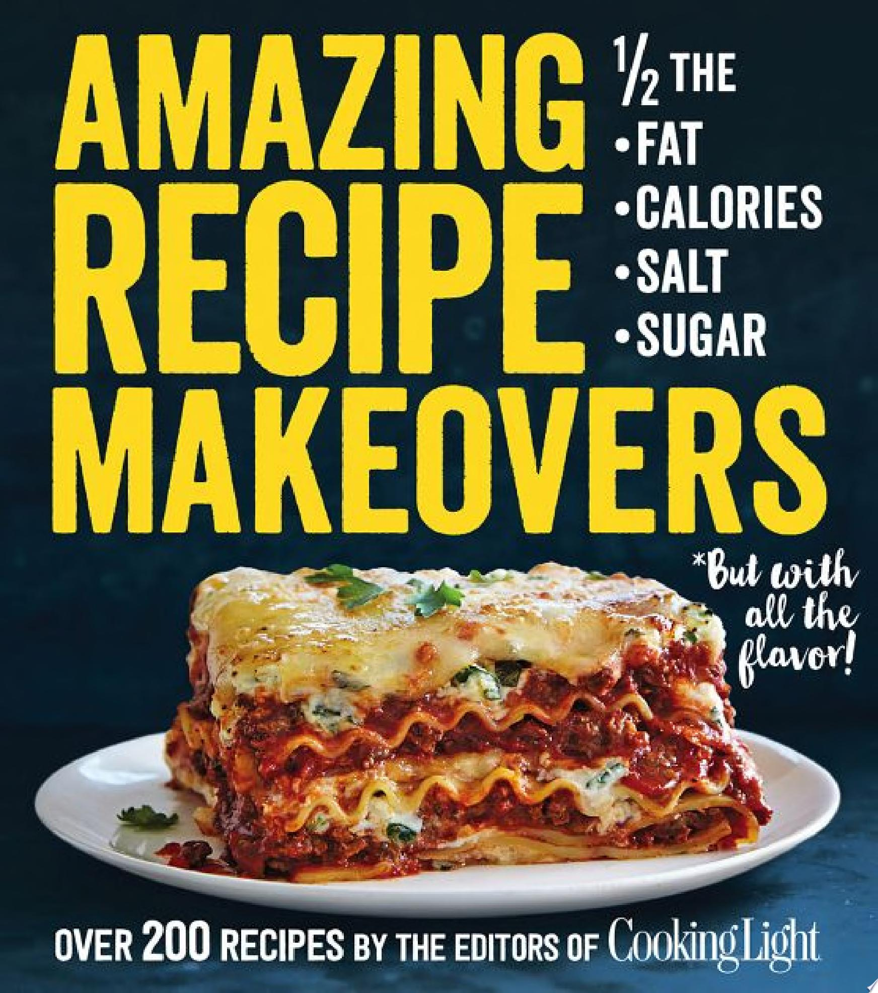 Amazing Recipe Makeovers