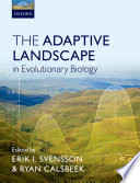 The Adaptive Landscape in Evolutionary Biology Book